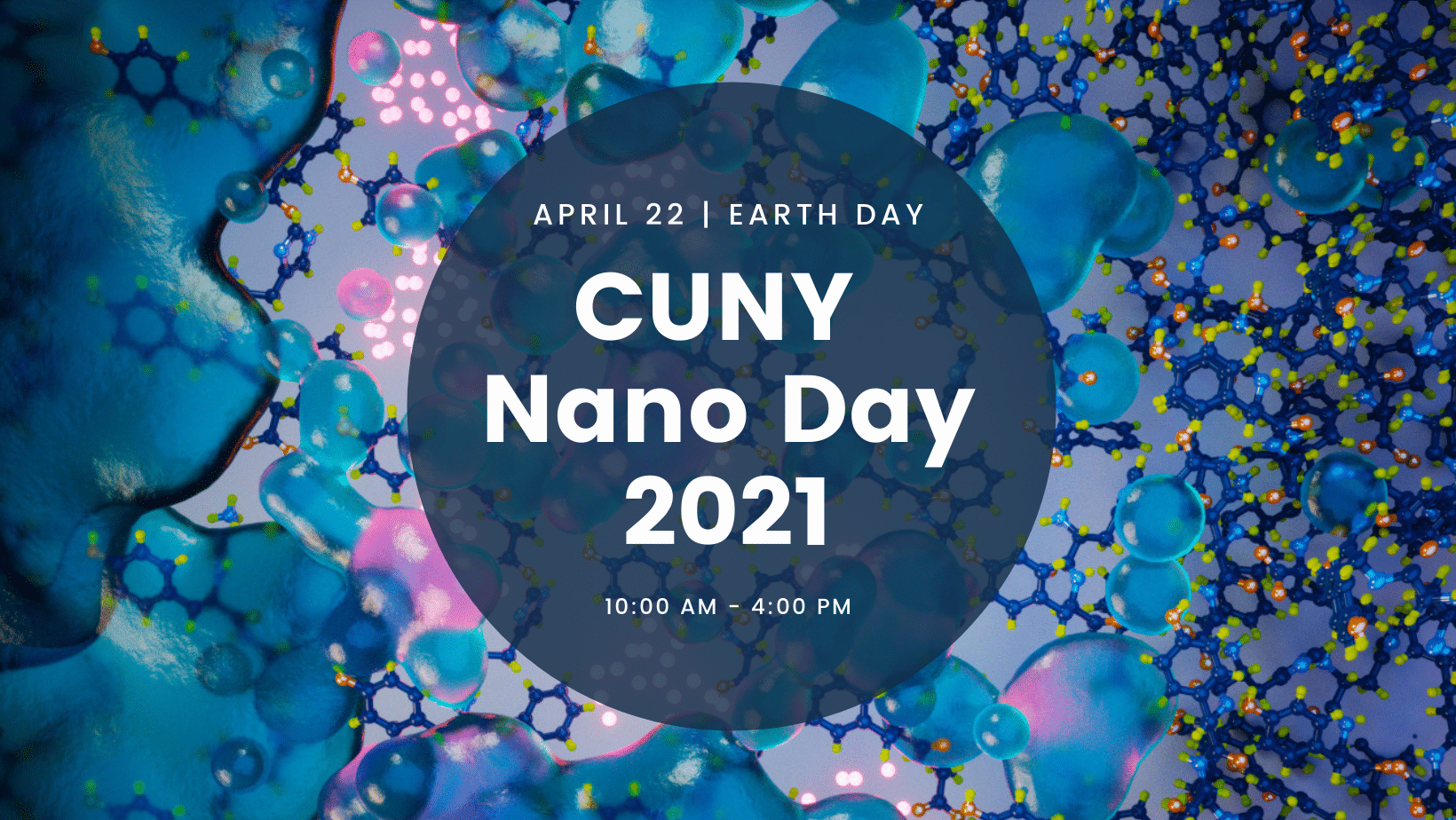 CUNY Nano Day 2021 will take palce on Earth Day, April 22.