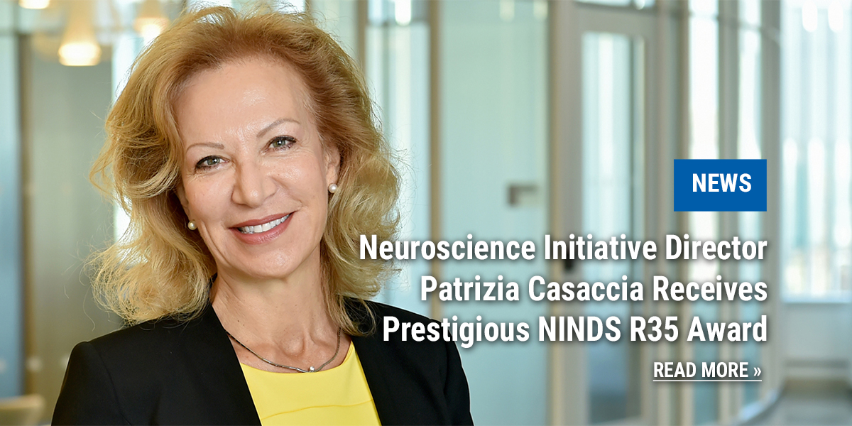 News: ASRC Neuroscience Initiative Director Patrizia Casaccia Receives the Prestigious NINDS R35 Award from the National Institutes of Health